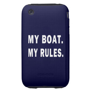 My Boat My Rules - funny boating iPhone 3 Tough Cover