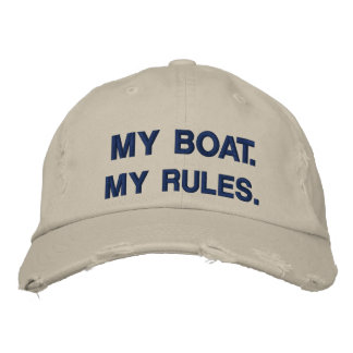 My Boat. My Rules - funny boating Embroidered Baseball Hat