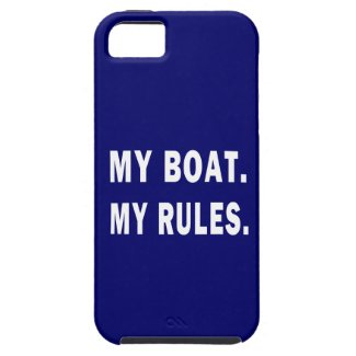 My Boat. My Rules - funny boating iPhone 5 Covers