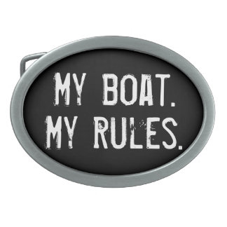 My Boat. My Rules - funny boating Oval Belt Buckle