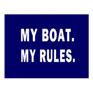 My Boat. My Rules - funny boating Postcard