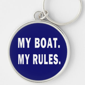 My Boat. My Rules - funny boating Silver-Colored Round Keychain