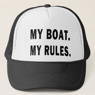 7b5c38103e3c8 My Boat. My Rules - funny boating Trucker Hat