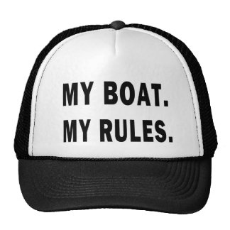 My Boat. My Rules - funny boating Trucker Hat