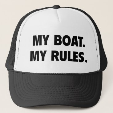 finestshirts My Boat. My Rules. Trucker Hat