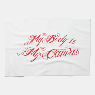 My body is my canvas in awesome tattoo font kitchen towel