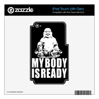 My Body is Ready Buddha Decals For iPod Touch 4G