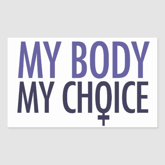 My Body My Choice Rectangular Sticker