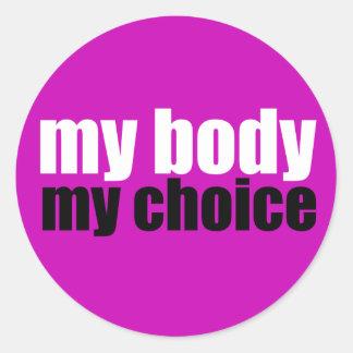 My Body My Choice Round Sticker