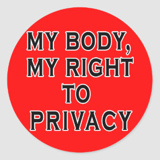MY BODY MY RIGHT TO PRIVACY STICKERS