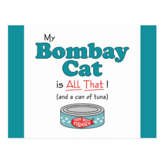 My Bombay Cat is All That! Funny Kitty Postcard