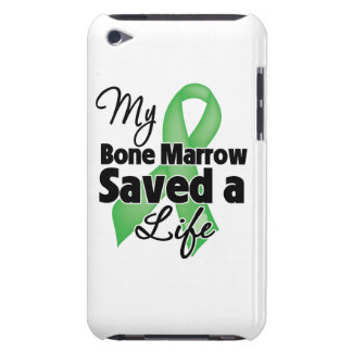 My Bone Marrow Saved a Life iPod Touch Case