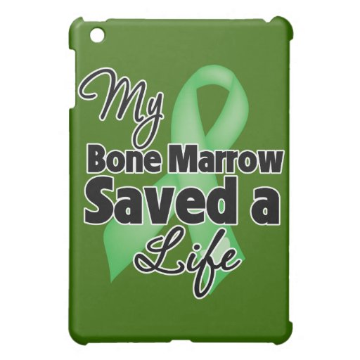 My Bone Marrow Saved a Life Cover For The iPad Mini