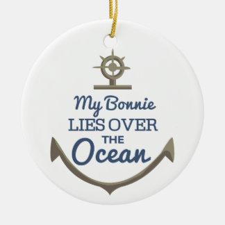My Bonnie Lies Over The Ocean Ceramic Ornament