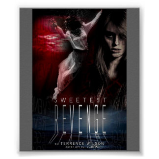My Book Called SWEETEST REVENGE by Terrence Wilson Print
