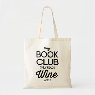 My Book Club Only Reads Wine Labels Budget Tote Bag