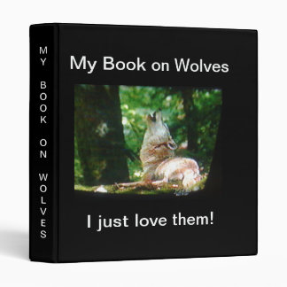 My Book on Wolves  Avery Binder