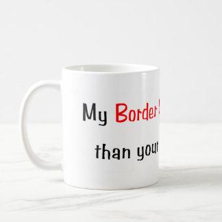 My Border Collie is smarter... Mug