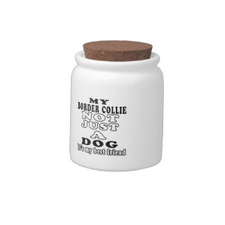 My Border Collie Not Just A Dog Candy Jar