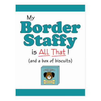 My Border Staffy is All That! Postcard