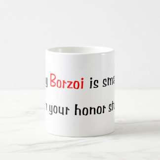 My Borzoi is smarter... Mug