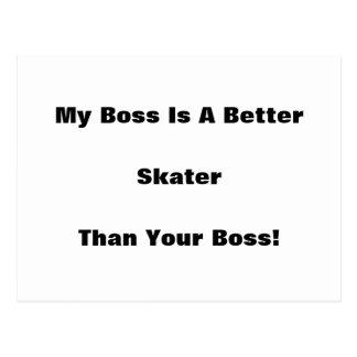 My Boss Is A Better Skater Than Your Boss Postcard