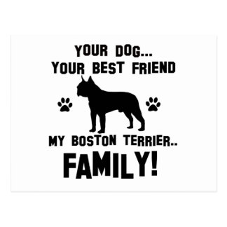My boston terrier family, your dog just a best fri postcard