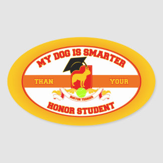 My Boston Terrier Is Smarter Sticker
