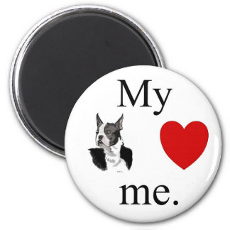 My Boston terrier loves me 2 Inch Round Magnet