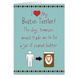 My Boston Terrier Loves Peanut Butter Card