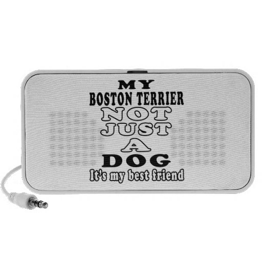 My Boston Terrier Not Just A Dog Travelling Speaker