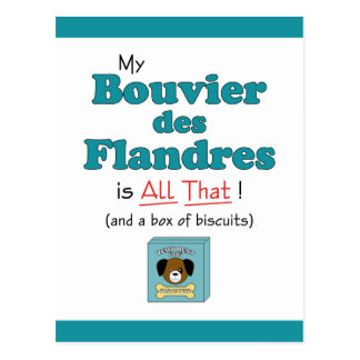 My Bouvier des Flandres is All That! Postcard