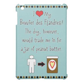 My Bouvier des Flandres Loves Peanut Butter iPad Mini Cases