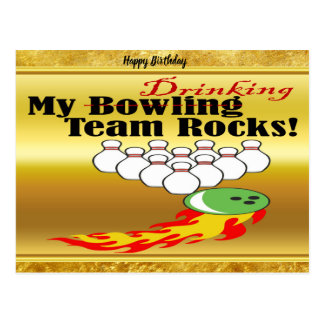 My bowling/drinking team rocks postcard