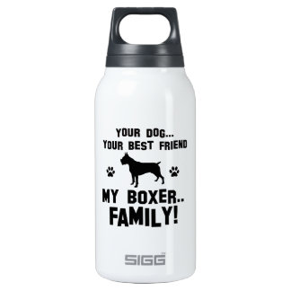 My boxer family, your dog just a best friend insulated water bottle