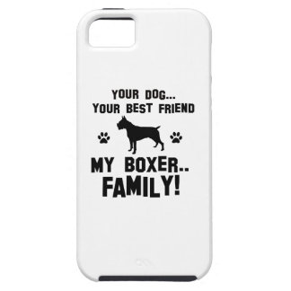 My boxer family, your dog just a best friend iPhone 5 cases