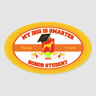 My Boxer Is Smarter Oval Sticker