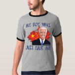 My Boy Was Just Like Me T-Shirt