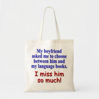 """My boyfriend asked me to choose"" Tote Bag"