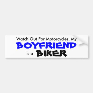My Boyfriend is a Biker Bumper Sticker