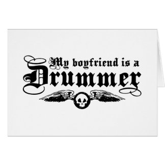 My Boyfriend Is A Drummer Card