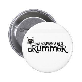 My Boyfriend is a Drummer Pinback Button
