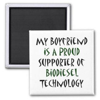 My Boyfriend Is A Proud Supporter Of Biodiesel Tec Magnet