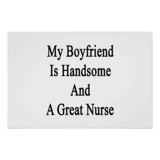 My Boyfriend Is Handsome And A Great Nurse Poster