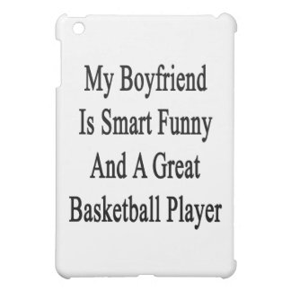 My Boyfriend Is Smart Funny And A Great Basketball iPad Mini Cover