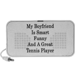 My Boyfriend Is Smart Funny And A Great Tennis Pla Mp3 Speaker
