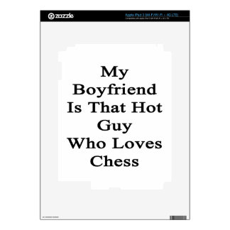 My Boyfriend Is That Hot Guy Who Loves Chess Decal For iPad 3