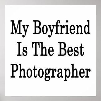 My Boyfriend Is The Best Photographer Poster