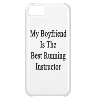 My Boyfriend Is The Best Running Instructor Cover For iPhone 5C