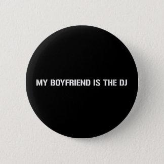 My Boyfriend Is The DJ Pinback Button